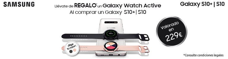 Llévate de regalo Watch Active al comprar S10 | S10+